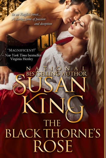 The Black Thorne's Rose (The Author's Cut Edition) ebook by Susan King