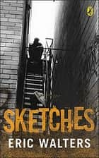 Sketches ebook by Eric Walters