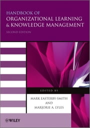 Handbook of Organizational Learning and Knowledge Management ebook by Mark Easterby-Smith,Marjorie A. Lyles
