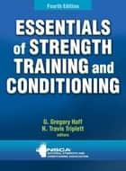 Essentials of Strength Training and Conditioning 4th Edition ebook by NSCA-National Strength And Conditioning Association
