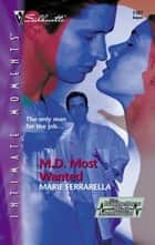 M.D. Most Wanted ebook by Marie Ferrarella