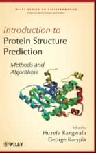 Introduction to Protein Structure Prediction ebook by Huzefa Rangwala,George Karypis