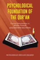 Psychological Foundation of the Qur'an II ebook by Muhammad Shoaib Shahid