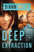 Deep Extraction ebook by DiAnn Mills