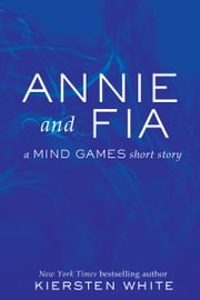 Annie and Fia ebook by Kiersten White