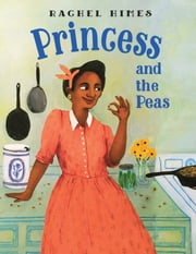 Princess and the Peas ebook by Rachel Himes