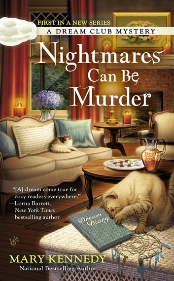 Nightmares Can Be Murder ebook by Mary Kennedy