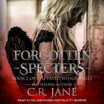 Forgotten Specters audiobook by C.R. Jane