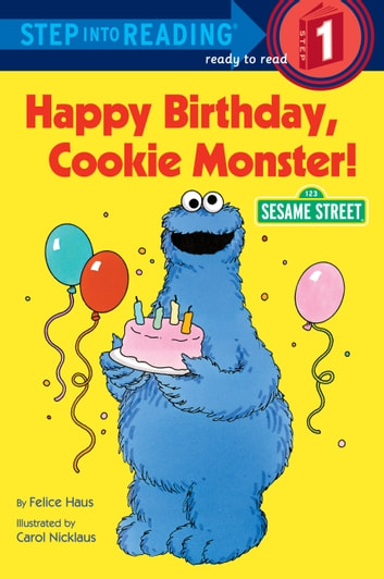 Happy Birthday, Cookie Monster (Sesame Street) ebook by Sesame Street