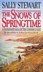 The Snows Of Springtime eBook by Sally Stewart