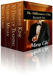 The Millionaire's Club Boxed Set ebook by Mary Chi