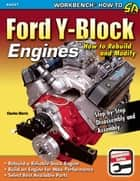 Ford Y-Block Engines ebook by Charles Morris