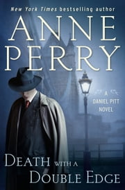 Death with a Double Edge - A Daniel Pitt Novel ebook by Anne Perry