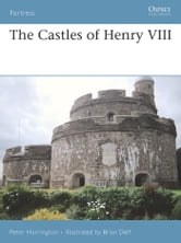The Castles of Henry VIII ebook by Peter Harrington