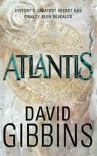 Atlantis ebook by David Gibbins