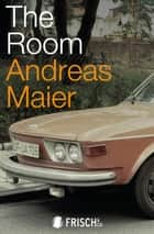 The Room ebook by