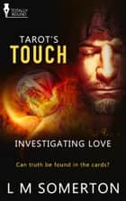Tarot's Touch ebook by LM Somerton