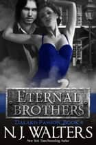 Eternal Brothers ebook by N. J. Walters