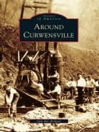 Around Curwensville ebook by Julie Rae Rickard
