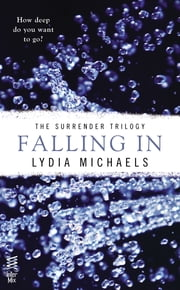 Falling In ebook door Lydia Michaels