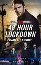 48 Hour Lockdown ebook by