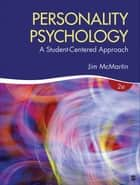 Personality Psychology ebook by Dr. James (Jim) A. McMartin