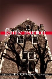 Family Reunion ebook by Carol Smith
