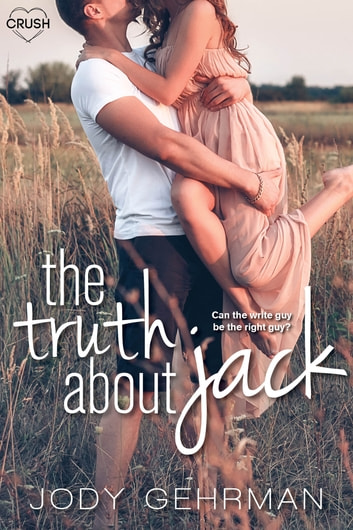The Truth About Jack ebook by Jody Gehrman