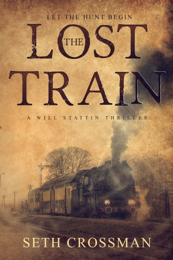 The Lost Train ebook by Seth Crossman