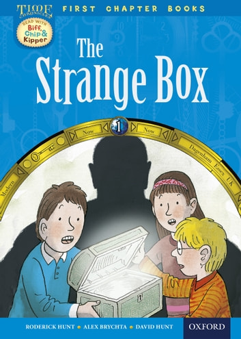 Oxford Reading Tree First Chapter Books: The Strange Box ebook by Roderick Hunt
