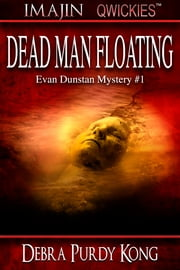 Dead Man Floating - (Imajin Qwickies) ebook by Debra Purdy Kong