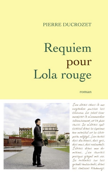 Requiem pour Lola rouge ebook by Pierre Ducrozet