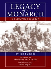 Legacy of a Monarch- an Amercian Journey ebook by Jan Sumner