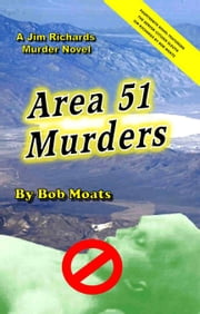Area 51 Murders ebook by Bob Moats