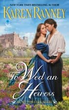 To Wed an Heiress - An All for Love Novel ebook by Karen Ranney