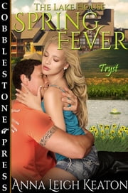 Spring Fever ebook by Anna Leigh Keaton
