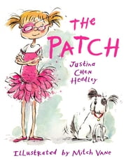 The Patch ebook by Headley, Justina Chen