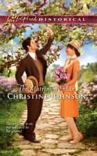 The Matrimony Plan (Mills & Boon Love Inspired Historical) eBook by Christine Johnson