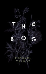 The Bog ebook by Michael Talbot