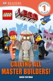 DK Readers L1: The LEGO® Movie: Calling All Master Builders!