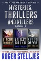 Mysteries Thrillers and Killers Books 4-6 (McRyan Mystery Series) - 3 Book Boxset eBook von Roger Stelljes
