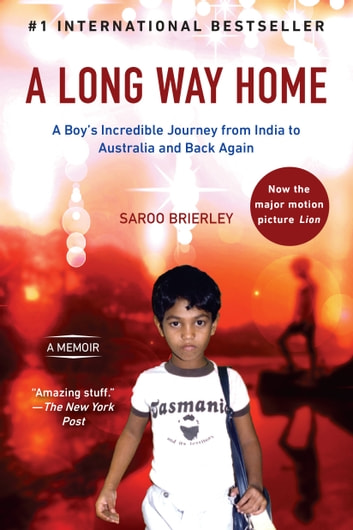 A Long Way Home - A Memoir 電子書 by Saroo Brierley