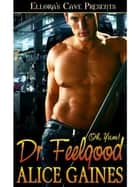 Dr. Feelgood ebook by Alice Gaines
