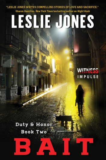 Bait - Duty & Honor Book Two ebook by Leslie Jones