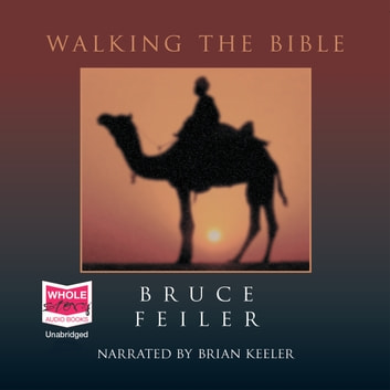 Walking the Bible audiobook by Bruce Feiler