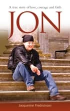 Jon ebook by Jaqueline Fredrickson