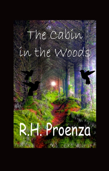 The Cabin In The Woods ebook by R.H. Proenza