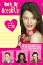 Hook Up or Break Up #2: If You Can't Be Good, Be Good at It eBook by Kendall Adams