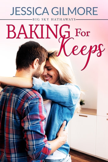 Baking for Keeps ebook by Jessica Gilmore