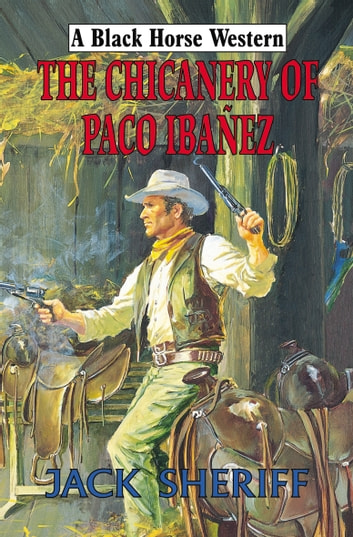 The Chicanery of Paco Ibanez ebook by John Sheriff